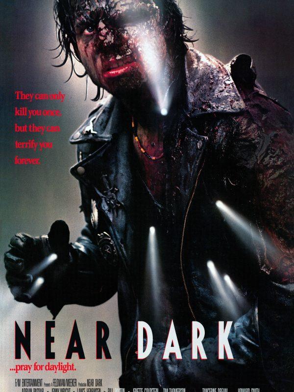 Near Dark (aux fronti-egrave-res de l-039-aube) affiche
