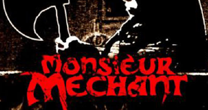 Monsieur Mechant
